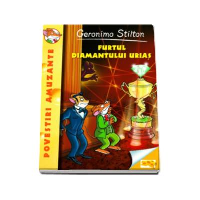 Furtul diamantului urias- Geronimo Stilton ( volumul 3 )
