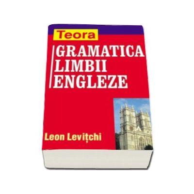Gramatica Limbii Engleze (Leon Levitchi)