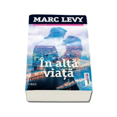 Marc Levy, In alta viata