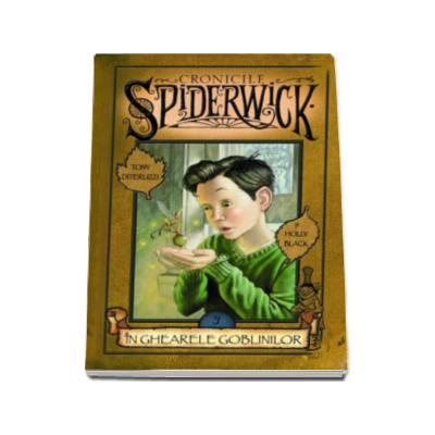 In ghearele goblinilor ( Volumul 3 seria Cronicile Spiderwick)