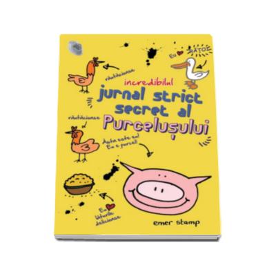 Emer Stamp, Incredibilul jurnal strict secret al purcelusului