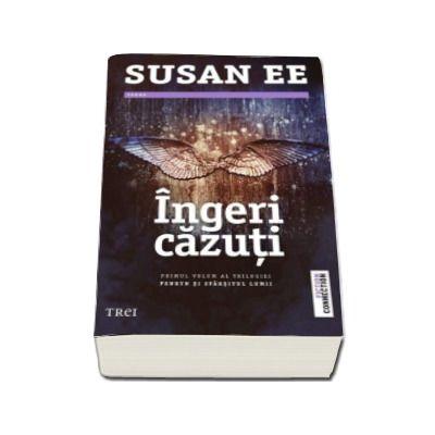 Susan Ee, Ingeri cazuti. Primul volum al trilogiei Penryn si Sfarsitul lumii