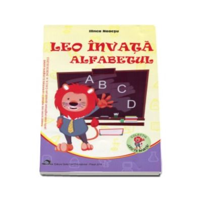 Ilinca Neacsu, Leo invata alfabetul - Colectia Leo te invata - Editia 2016