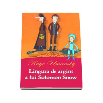 Kaye Umansky, Lingura de argint a lui Solomon Snow - Carte de buzunar