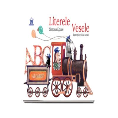 Simona Epure - Literele Vesele - Editie ilustrata
