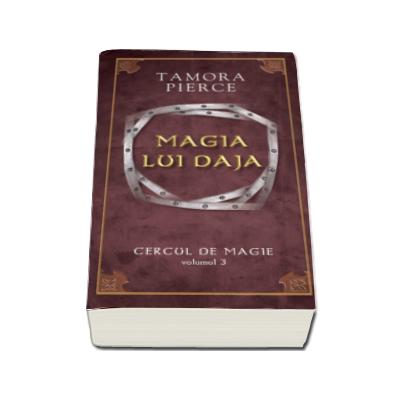 Magia lui Daja -Volumul III din seria 'Cercul de magie'