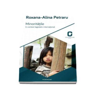 Roxana Alina Petraru, Minoritatile in context legislativ international