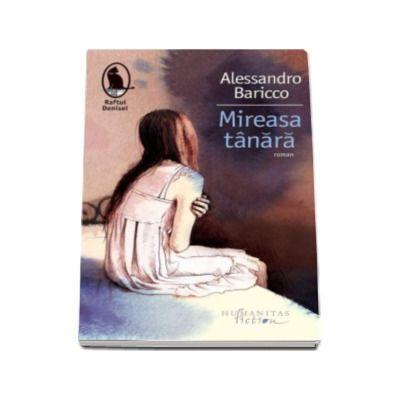 Alessandro Baricco, Mireasa tanara - Colectia Raftul Denisei