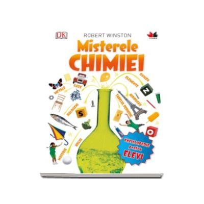 Robert Winston, Misterele Chimiei - Enciclopedie pentru elevi