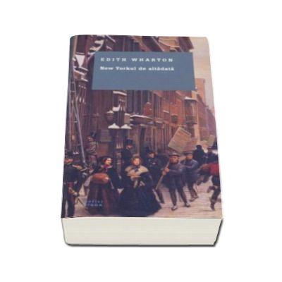 Edith Wharton, New York-ul de altadata