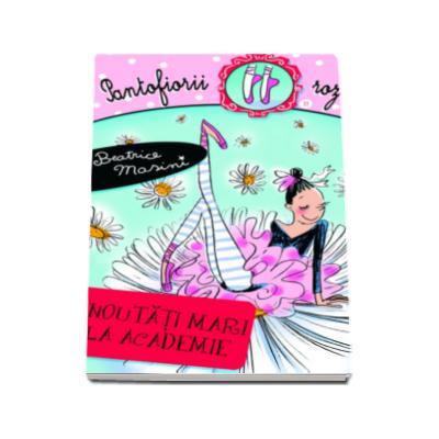 Beatrice Masini, Noutati mari la Academie - Pantofiorii roz
