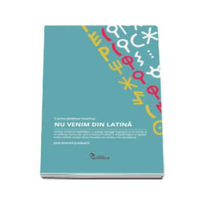Carme Jimenez Huertas, Nu venim din latina