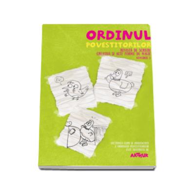 Ordinul Povestitorilor - Revista de scriere creativa si alte forme de magie (Numarul 3)