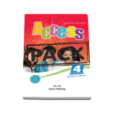 Virginia Evans - Pachetul elevului Access 4. Curs limba engleza, nivel Intermediate (B1) - Students Book (+ ieBook)