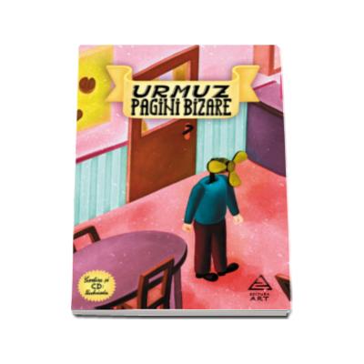 Pagini bizare - Urmuz - Contine CD