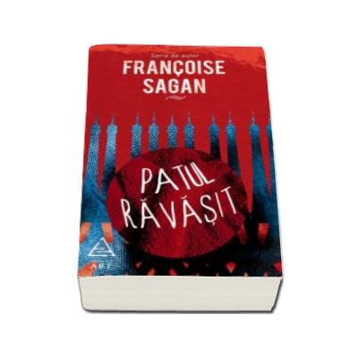 Patul ravasit (Serie de autor Francoise Sagan)