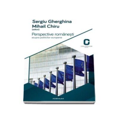 Perspective romanesti asupra politicilor europene (Mihail Chiru si Sergiu Gherghina)