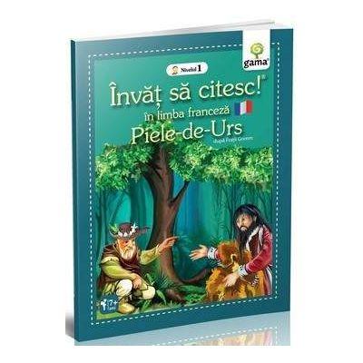 Piele-de-Urs - Invat sa citesc in limba germana nivelul 1 - Varsta recomandata: 8 - 11 ani