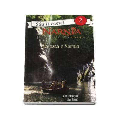 Jennifer Frantz, Printul Caspian - Aceasta e Narnia