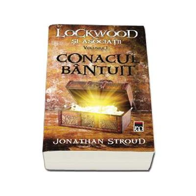 Conacul bantuit - Seria Lockwood si asociatii volumul I (Jonathan Stroud)