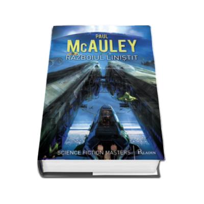 Paul McAuley, Razboiul linistit
