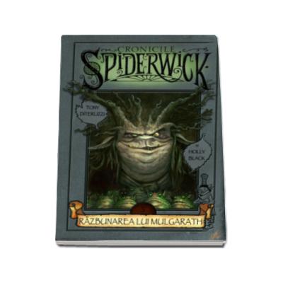 Razbunarea lui Mulgarath ( Volumul 5 Cronicile Spiderwick)