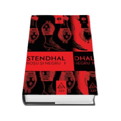 Stendhal, Rosu si negru. Doua volume