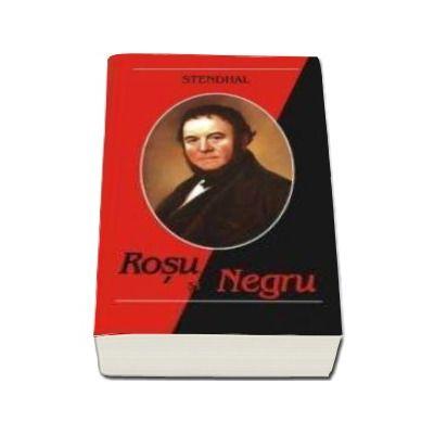 Stendhal - Rosu si Negru - Editia I