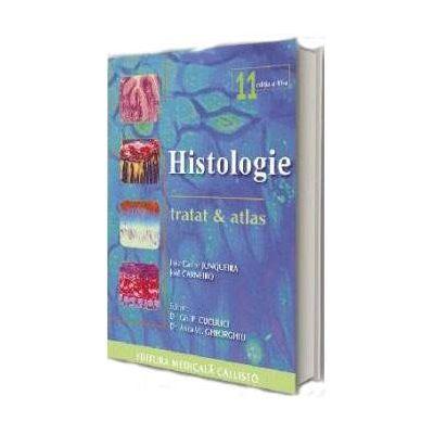 JUNQUEIRA, Tratat si Atlas de Histologie - Editia a XI-a
