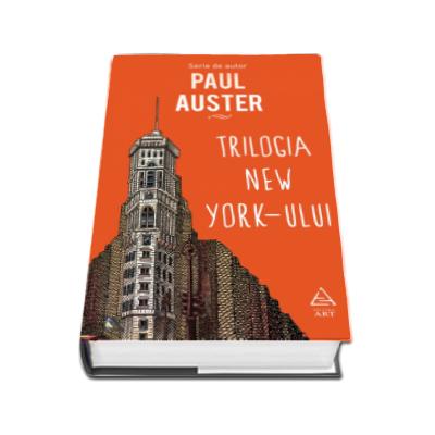 Paul Auster, Trilogia New York-ului