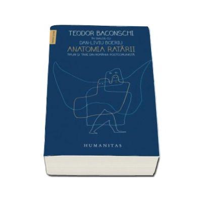 Teodor Baconschi, Anatomia ratarii. Tipuri si tare din Romania postcomunista
