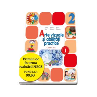 Arte vizuale si abilitati practice. Manual pentru clasa a II-a, semestrul I - Contine editie digitala (Cristina Rizea)