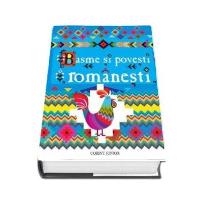 Basme si povesti romanesti. Editie cu coperti cartonate