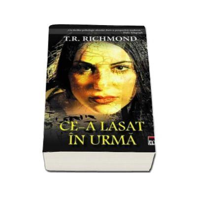 T. R. Richmond, Ce-a lasat in urma