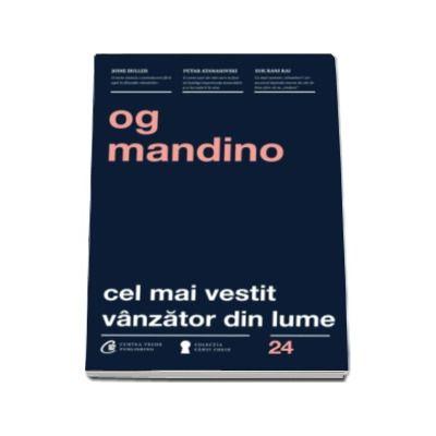 Og Mandino, Cel mai vestit vanzator din lume. Editia a III-a