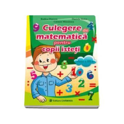 Rodica Dinescu, Culegere de matematica pentru copii isteti pentru clasa a III-a
