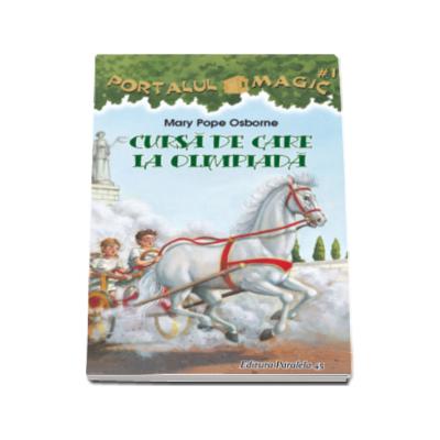 Mary Pope Osborne, Cursa de care la olimpiada - Colectia Portalul magic 16
