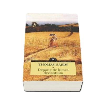 Thomas Hardy, Departe de lumea dezlantuita. Editia necartonata