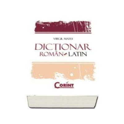 DICTIONAR ROMAN-LATIN