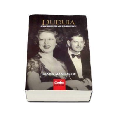 Diana Mandache, Duduia. Scrisori din exil ale Elenei Lupescu