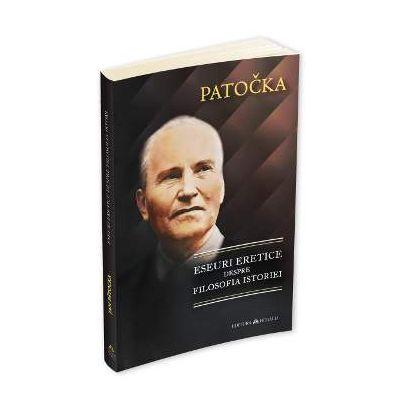 Jan Patocka, Eseuri eretice despre filosofia istoriei
