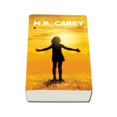 Fata cu toate darurile (M. R. Carey)