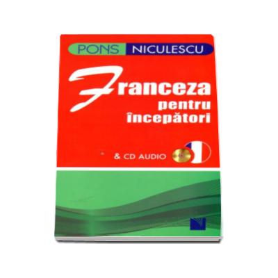 Franceza pentru incepatori si CD audio - Anne Braun