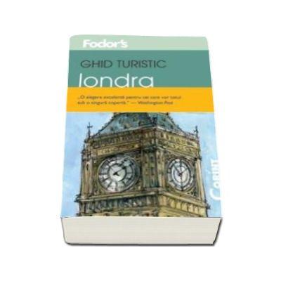 GHID TURISTIC FODOR`S - LONDRA