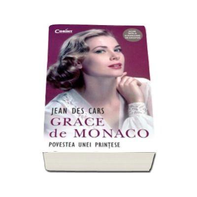 Jean Des Cars, Grace de Monaco. Povestea unei printese