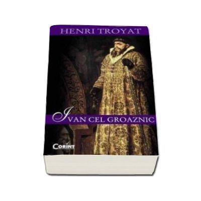 Henri Troyat, Ivan cel groaznic