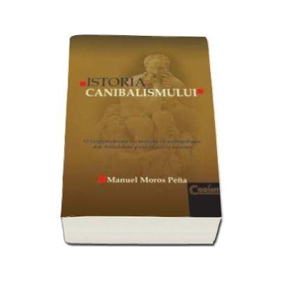 ISTORIA CANIBALISMULUI