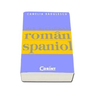 Mic dictionar Roman-Spaniol