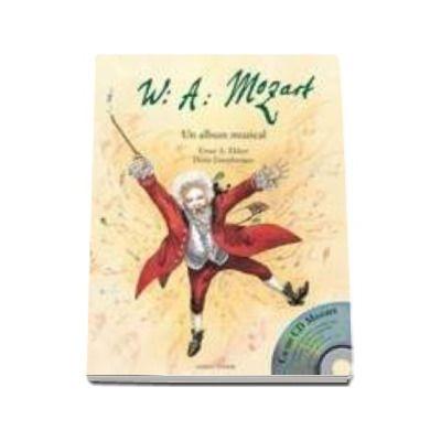 MOZART - UN ALBUM MUZICAL (cu CD muzical)