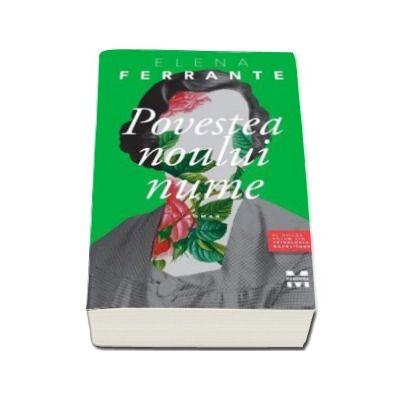 Elena Ferrante, Povestea noului nume - Al doilea volum din Tetralogia Napolitana